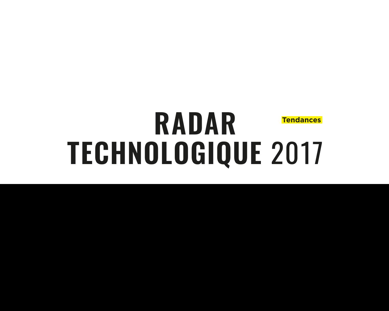 Guide des tendances technologiques 2017