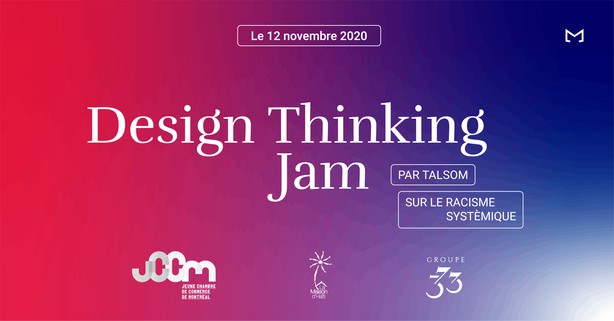 Design Thinking Jam 2020 – Arrêtons le Racisme systémique en Entreprise