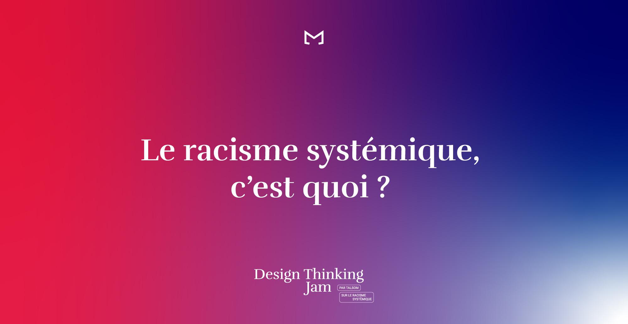 Comprendre le racisme systémique et ses composantes